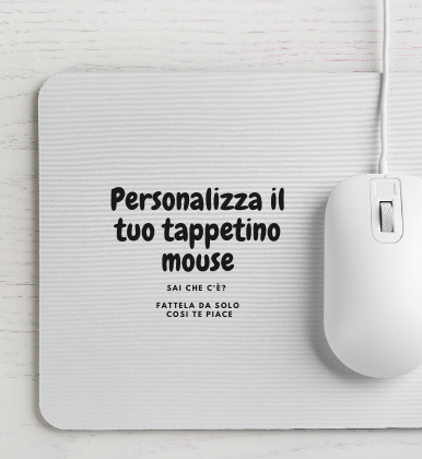 Tappetino Mouse Personalizzabile